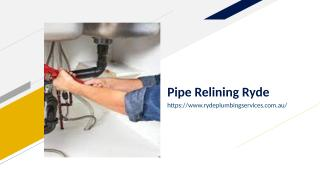 Pipe Relining Ryde.ppt