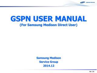 GSPN USER MANUAL(for MEDISON DIRECT USER)_v2.0.pdf