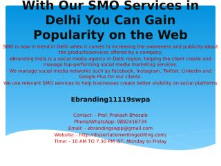 1.With Our SMO Services in Delhi You Can Gain Popularity on the Web.pptx