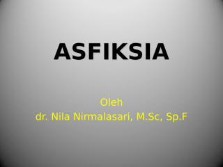 ASFIKSIA_NILA[1].ppt