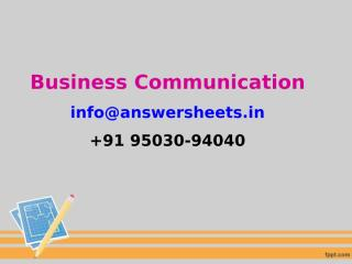 Effective business communication skills are vital to successful co-worker and customer interactions.ppt