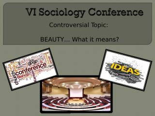VI Sociology Conference.ppt
