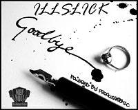 ILLSLICK - Good Bye (Fixtape Vol.3).mp3