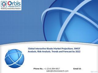 Global Interactive Kiosks Market Worth $88.34 Billion by 2022.ppt