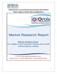 Global Payment Terminal Market Research Report 2017-2022 by Players, Regions, Product Types and Applications.pdf