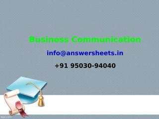 Communicating in business is important in every job, every industry and every geograph.ppt