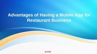 advantages-of-having-a-mobile-app-for-restaurant-business.pptx